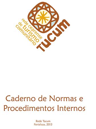 Caderno de normas e procedimentos internos Turismo Comunitário